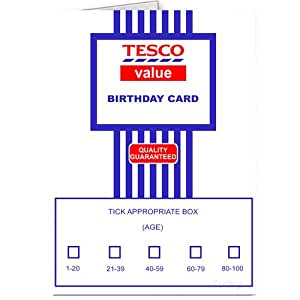 tesco value birthday card joke card. Black Bedroom Furniture Sets. Home Design Ideas