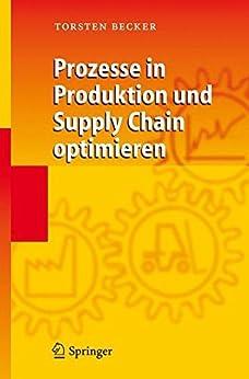 Prozesse in Produktion und Supply Chain optimieren