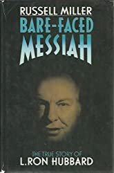 Bare-Faced Messiah: The True Story of L. Ron Hubbard