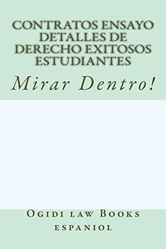 Contratos Ensayo Detalles de Derecho exitosos estudiantes (Free Read Allowed For Prime Members): e book por Ogidi law Books espaniol