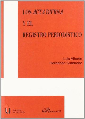 Los Acta Diurna Y El Registro Periodístico