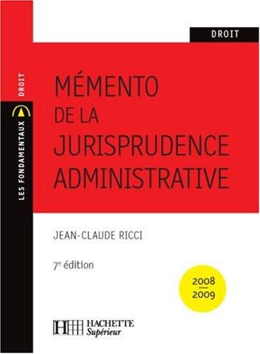 Mémento de la jurisprudence administrative