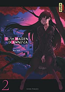 Dusk Maiden of Amnesia Edition simple Tome 2