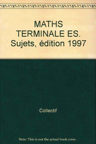 Annale, numéro 22, Bac : mathématiques ES, sujets seuls, 1997