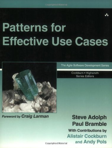 Patterns for Effective Use Cases (The Agile Software Development Series) 1st edition by Adolph, Steve, Bramble, Paul, Cockburn, Alistair, Pols, Andy (2002) Taschenbuch
