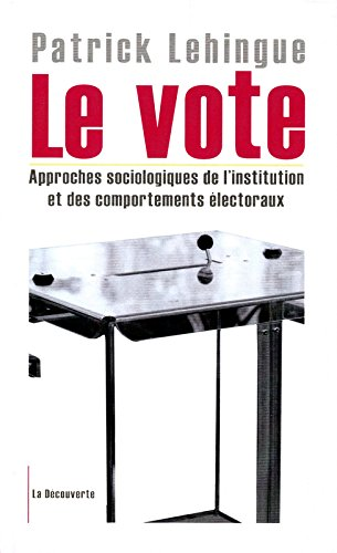 Le vote par Patrick LEHINGUE