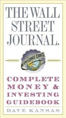The Wall Street Journal Complete Money & Investing Guidebook[WSJ COMP MONEY & INVESTING][Paperback]