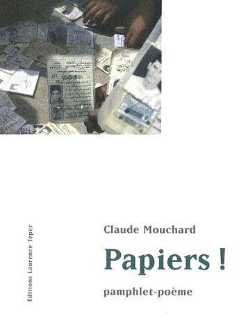 Papiers ! : Pamphlet-poème
