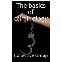 The basics of criminology (English Edition)