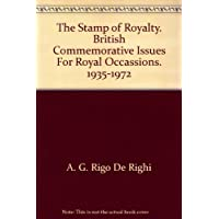 The Stamp of Royalty. British Commemorative Issues