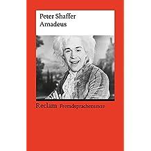 Amadeus: (Fremdsprachentexte) (Reclams Universal-Bibliothek)