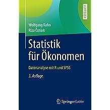 Statistik für Ökonomen: Datenanalyse mit R und SPSS (Springer-Lehrbuch)