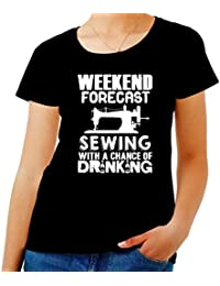 T-Shirt para Las Mujeres Negro WES1081 Weekend Forecast Sewing with A Chance of Drinking