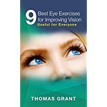 9 Best Eye Exercises for Improving Vision: Useful for Everyone (English Edition)