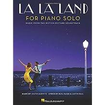 La La Land for Piano Solo: Intermediate Level