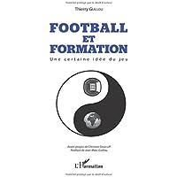 Football et formation : une certaine idée du jeu