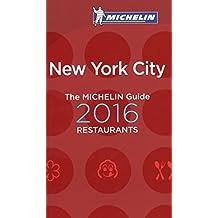 MICHELIN Guide New York City 2016 (Michelin Guide/Michelin) by Michelin (2015-10-01)