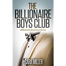 The Billionaire Boys Club (Billionaire Romance Series Book 1) (English Edition)