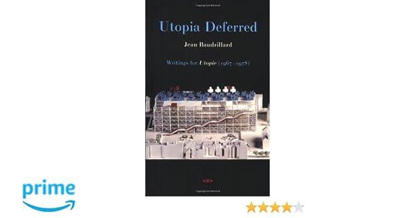 Utopia Deferred: Writings from Utopie (1967--1978)