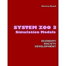 System Zoo 3 Simulation Models: Economy, Society, Development