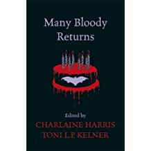 Many Bloody Returns by Charlaine Harris (2012-06-14)
