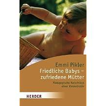Friedliche Babys, zufriedene Mütter.