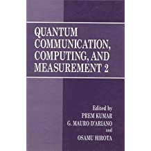 [(Quantum Communication, Computing, and Measurement 2)] [Edited by Prem Kumar ] published on (March, 2013)