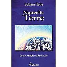 Nouvelle Terre - L'avènement de la conscience humaine