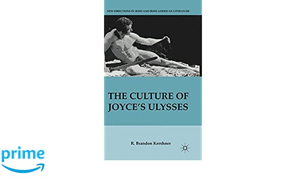 The Culture of Joyces Ulysses