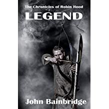 Legend (The Chronicles of Robin Hood Book 4)