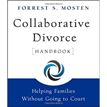 Collaborative Divorce Handbook: Helping Families Without Going to Court