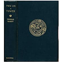 Two on a tower / Thomas Hardy ; with an etching by H. Macbeth-Raeburn and a map of Wessex