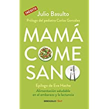 Mamá Come Sano
