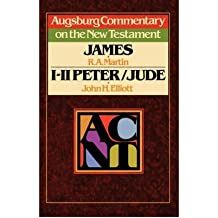 Augsburg Commentary on the New Testament: James, 1 & 2 Peter, Jude (Augsburg Commentary on the New Testament) (Paperback) - Common