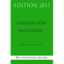 Création d'une association (French Edition)