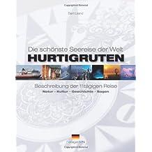 Hurtigruten - Die Schonste Seereise Der Welt: Beschreibung Der 11tagigen Reise. Natur - Kultur - Geschichte - Sagen: 1