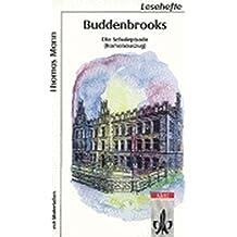 Buddenbrooks: Die Schulepisode (Romanauszug) mit Materialien (Lesehefte für den Literaturunterricht)
