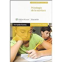 Psicología de la escritura (3.ª edición): diagnóstico y tratamiento de los trastornos de escritura (Educación infantil y primaria) - 9788471979162