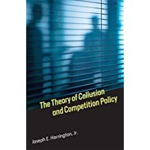 Theory of Collusion and Competition Policy (The Theory of Collusion and Competition Policy)