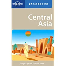 Lonely Planet Central Asia Phrasebook (Lonely Planet Phrasebook: Central Asia)