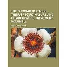 The Chronic Diseases Volume 2