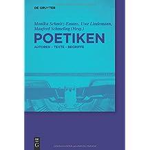 Poetiken: Autoren – Texte – Begriffe (de Gruyter Lexikon)