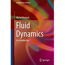Fluid Dynamics: An Introduction (Graduate Texts in Physics)