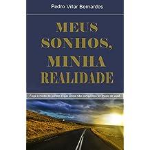 Meus Sonhos, Minha Realidade (Portuguese Edition)