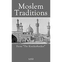 Moslem Traditions (English Edition)