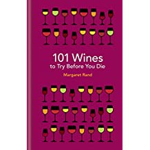 101 Wines to try before you die (English Edition)
