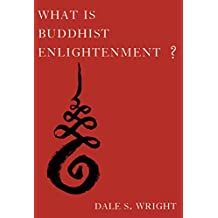 What Is Buddhist Enlightenment?