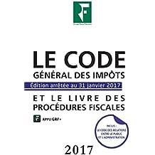 Le code général des impôts et le livre des procédures fiscales : Edition arrêtée au 31 janvier 2017