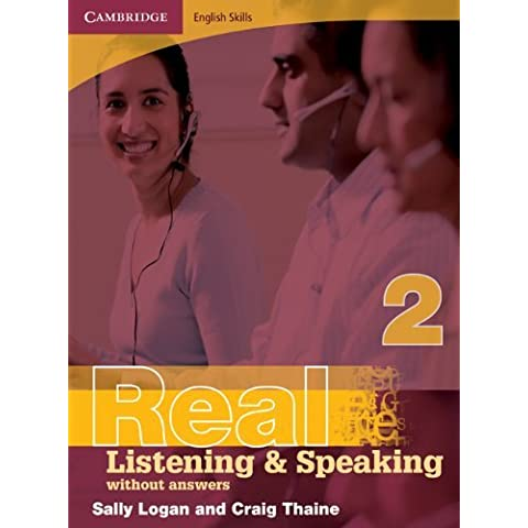 Cambridge English Skills Real Listening and Speaking 2 without answers by Sally Logan (2008-04-21)