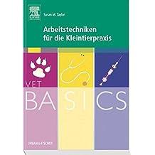VetBASICS Arbeitstechniken für die Kleintierpraxis
